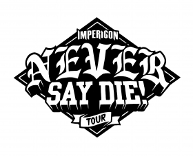 Never Say Die! Tour 2016